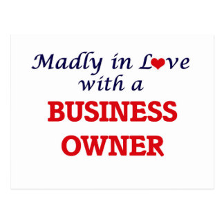 Madly in love with a Business Owner Postcard