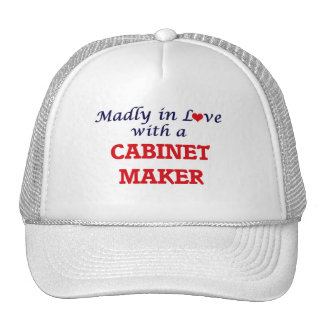 Madly in love with a Cabinet Maker Trucker Hat