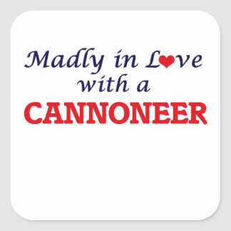 Madly in love with a Cannoneer Square Sticker