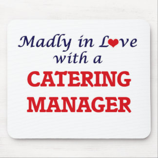 Madly in love with a Catering Manager Mouse Pad
