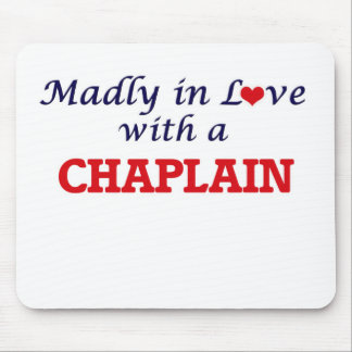 Madly in love with a Chaplain Mouse Pad