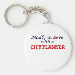 Madly in love with a City Planner Keychain