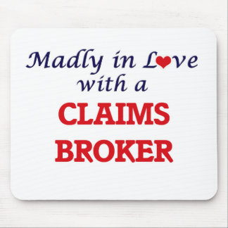 Madly in love with a Claims Broker Mouse Pad