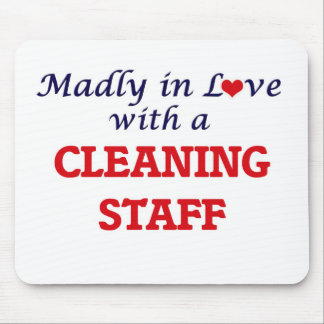 Madly in love with a Cleaning Staff Mouse Pad