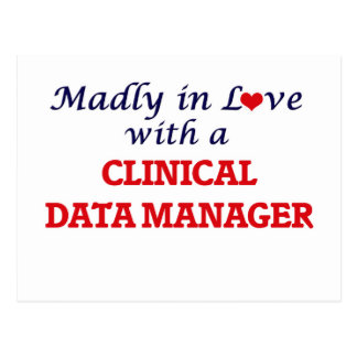 Madly in love with a Clinical Data Manager Postcard