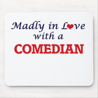 Madly in love with a Comedian Mouse Pad