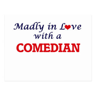 Madly in love with a Comedian Postcard