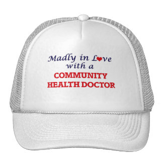Madly in love with a Community Health Doctor Trucker Hat