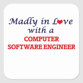 Madly in love with a Computer Software Engineer Square Sticker