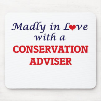 Madly in love with a Conservation Adviser Mouse Pad