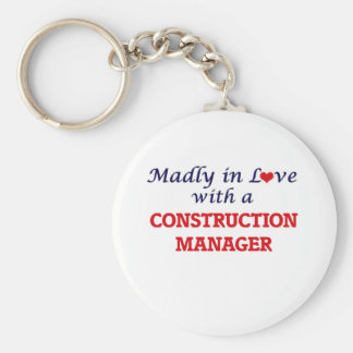Madly in love with a Construction Manager Keychain