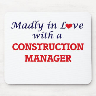 Madly in love with a Construction Manager Mouse Pad