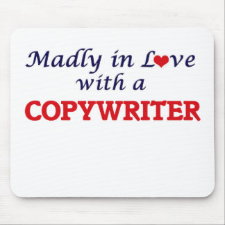 Madly in love with a Copywriter Mouse Pad