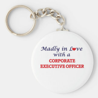 Madly in love with a Corporate Executive Officer Keychain