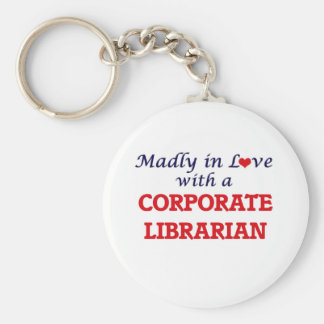 Madly in love with a Corporate Librarian Keychain