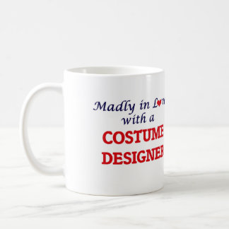 Madly in love with a Costume Designer Coffee Mug