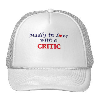 Madly in love with a Critic Trucker Hat