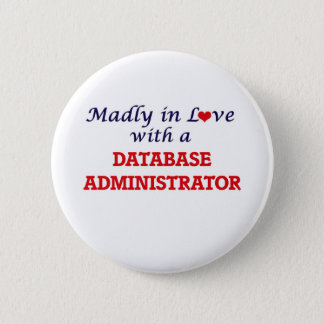 Madly in love with a Database Administrator Button