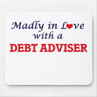Madly in love with a Debt Adviser Mouse Pad