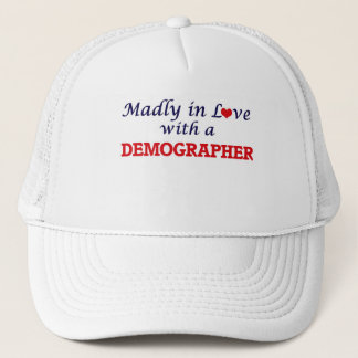 Madly in love with a Demographer Trucker Hat