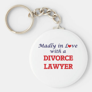 Madly in love with a Divorce Lawyer Keychain