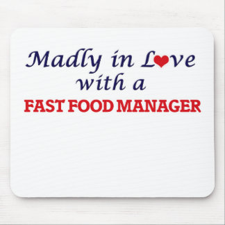 Madly in love with a Fast Food Manager Mouse Pad