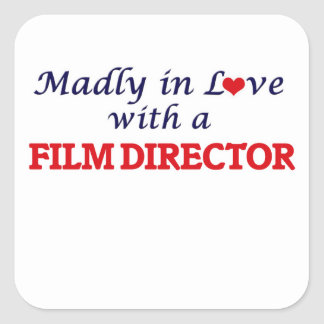 Madly in love with a Film Director Square Sticker