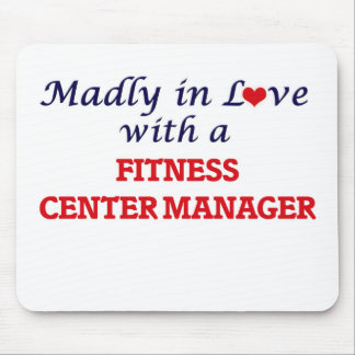 Madly in love with a Fitness Center Manager Mouse Pad