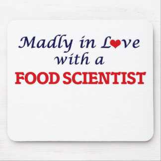 Madly in love with a Food Scientist Mouse Pad