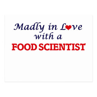 Madly in love with a Food Scientist Postcard