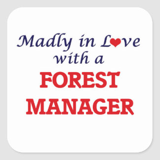 Madly in love with a Forest Manager Square Sticker