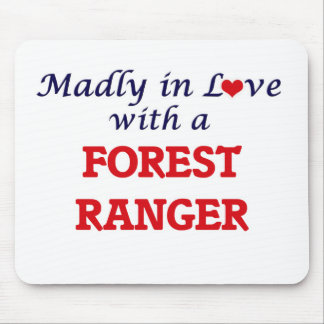 Madly in love with a Forest Ranger Mouse Pad