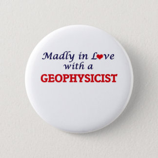 Madly in love with a Geophysicist Button