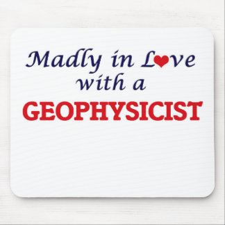 Madly in love with a Geophysicist Mouse Pad