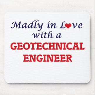 Madly in love with a Geotechnical Engineer Mouse Pad