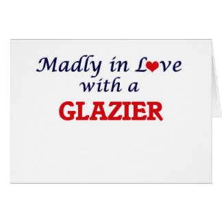 Madly in love with a Glazier Card