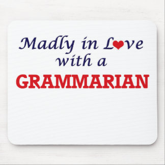 Madly in love with a Grammarian Mouse Pad