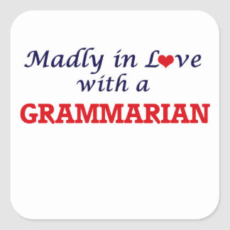 Madly in love with a Grammarian Square Sticker