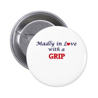 Madly in love with a Grip Button