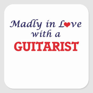 Madly in love with a Guitarist Square Sticker