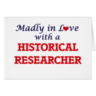 Madly in love with a Historical Researcher Card