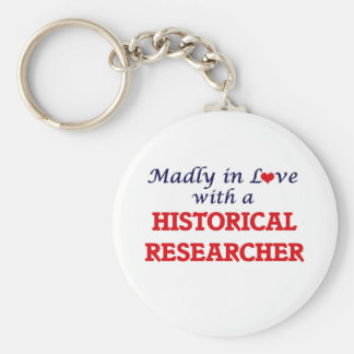 Madly in love with a Historical Researcher Keychain