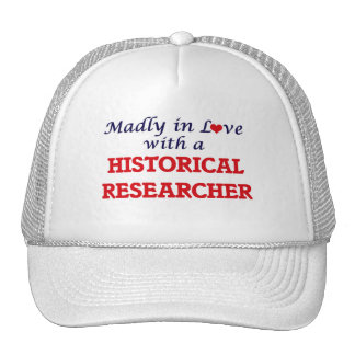 Madly in love with a Historical Researcher Trucker Hat
