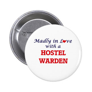 Madly in love with a Hostel Warden Button