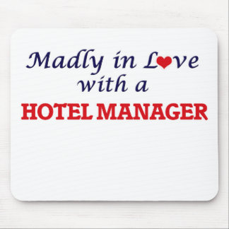 Madly in love with a Hotel Manager Mouse Pad