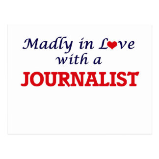 Madly in love with a Journalist Postcard