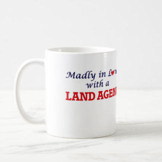 Madly in love with a Land Agent Coffee Mug