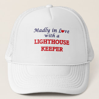 Madly in love with a Lighthouse Keeper Trucker Hat