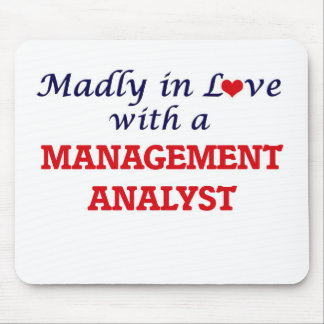 Madly in love with a Management Analyst Mouse Pad