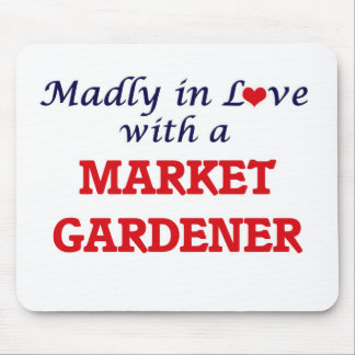 Madly in love with a Market Gardener Mouse Pad